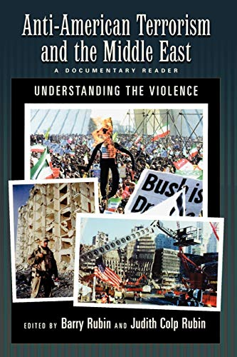 Anti-American Terrorism and the Middle East: A: Oxford University Press,