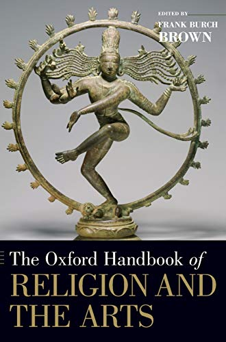 9780195176674: The Oxford Handbook of Religion and the Arts (Oxford Handbooks)
