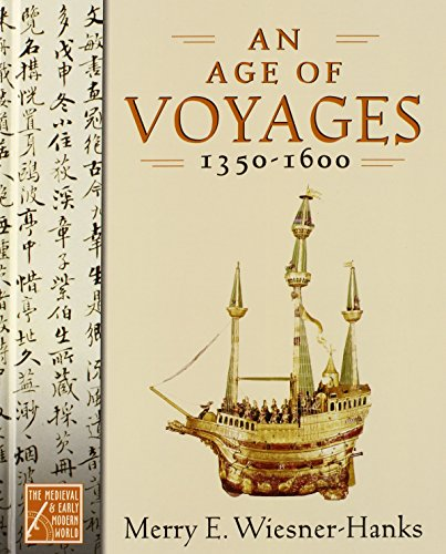 9780195176728: An Age of Voyages, 1350-1600 (Medieval & Early Modern World)