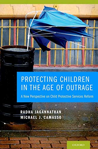 9780195176964: Protecting Children in the Age of Outrage: A New Perspective on Child Protective Services Reform