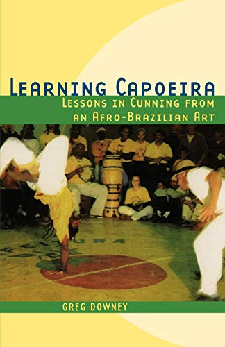 9780195176971: Learning Capoeira: Lessons in Cunning from an Afro-Brazilian Art