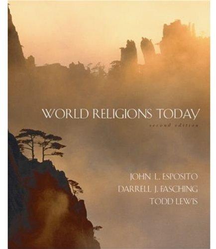World Religions Today: Esposito, John L.,