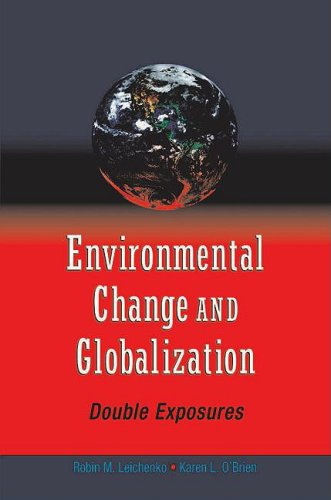 9780195177312: Environmental Change and Globalization: Doubles Exposures