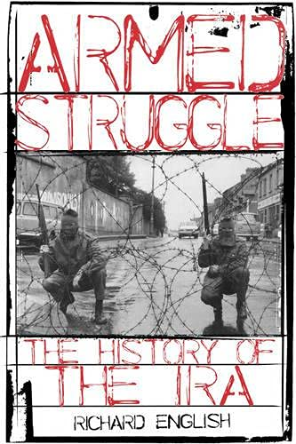 9780195177534: Armed Struggle: The History of the IRA