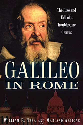 9780195177589: Galileo in Rome: The Rise and Fall of a Troublesome Genius