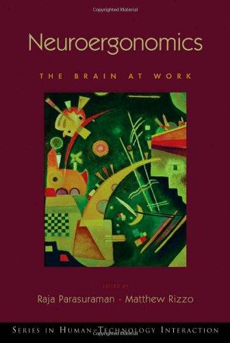 9780195177619: Neuroergonomics: The Brain at Work (Human Technology Interaction Series)