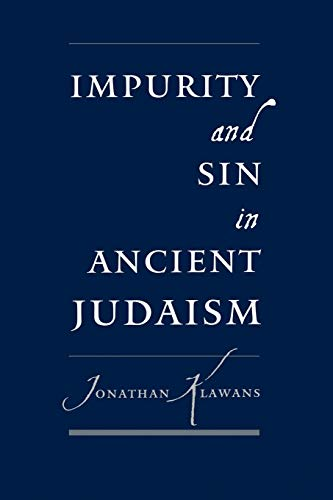9780195177657: Impurity and Sin in Ancient Judaism