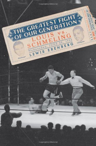 9780195177749: The Greatest Fight of Our Generation: Louis vs. Schmeling