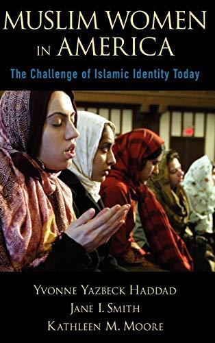 Muslim Women in America: The Challenge of: Yvonne Yazbeck Haddad,