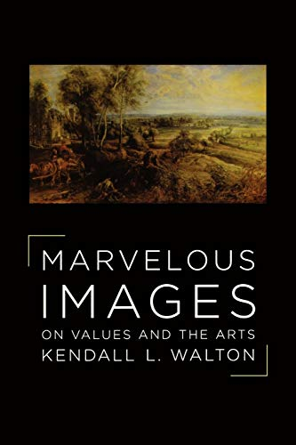 9780195177954: Marvelous Images: On Values and the Arts