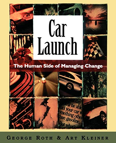 9780195177985: Car Launch: The Human Side of Managing Change