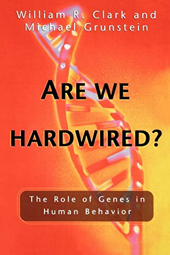 9780195178005: Are We Hardwired?: The Role of Genes in Human Behavior