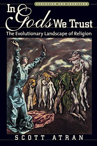 9780195178036: In Gods We Trust: The Evolutionary Landscape of Religion (Evolution and Cognition Series)