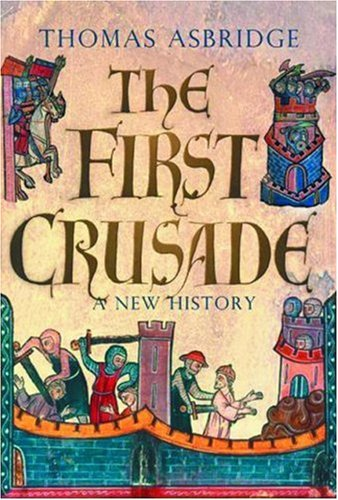 9780195178234: The First Crusade: A New History