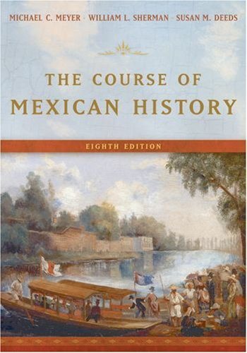 9780195178357: The Course of Mexican History