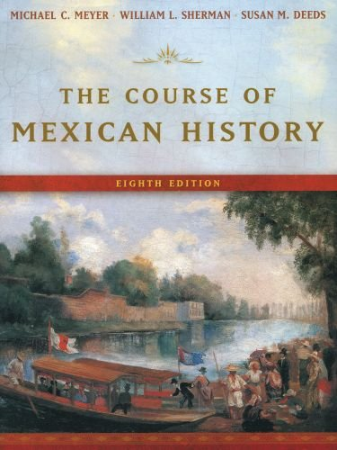 9780195178364: The Course of Mexican History