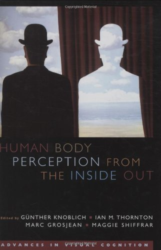 9780195178371: Human Body Perception from the Inside Out (Advances in Visual Cognition)
