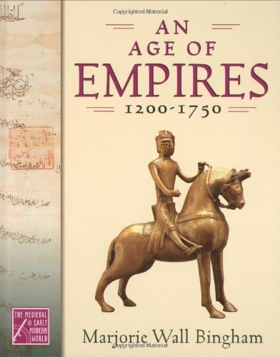 9780195178395: An Age of Empires, 1200-1750 (The Medieval and Early Modern World)