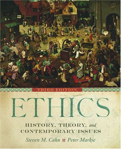 Ethics- History, Theory and Contemporary Issues, 3rd