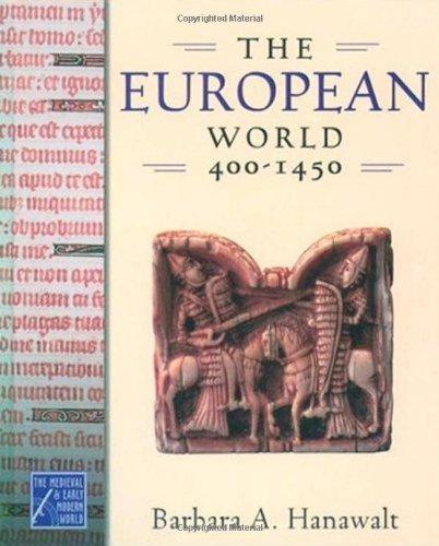 9780195178449: The European World, 400-1450 (Medieval & Early Modern World)