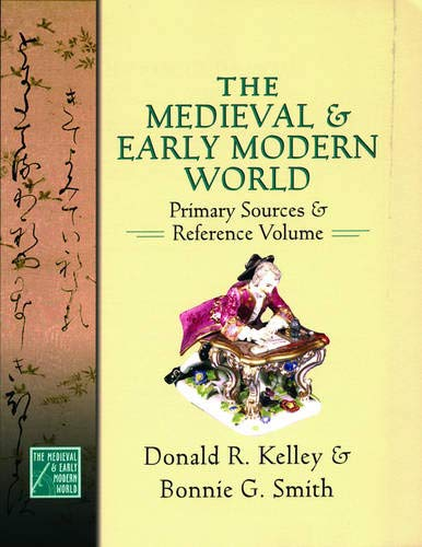 9780195178487: The Medieval and Early Modern World: Primary Sources and Reference Volume (Medieval & Early Modern World)