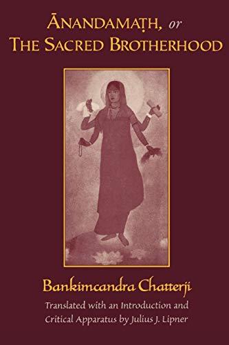 9780195178586: Anandamath, or The Sacred Brotherhood