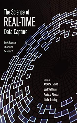 9780195178715: The Science of Real-Time Data Capture: Self-Reports in Health Research