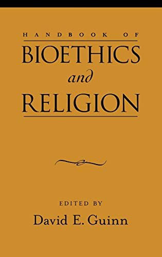 9780195178739: Handbook of Bioethics and Religion