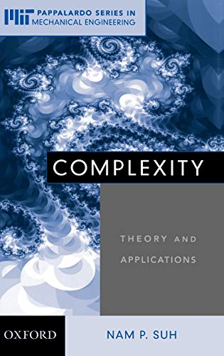 9780195178760: Complexity: Theory and Applications (MIT-Pappalardo Series in Mechanical Engineering)