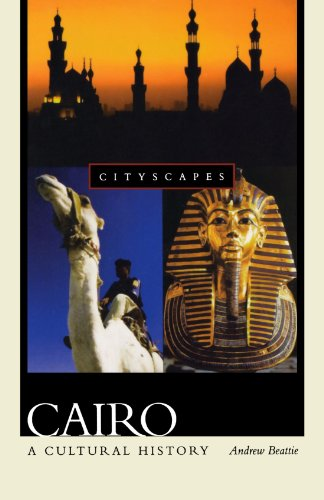 9780195178920: Cairo: A Cultural History (Cityscapes)