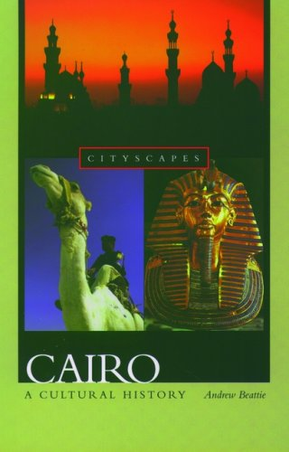 9780195178937: Cairo: A Cultural History (Cityscapes)