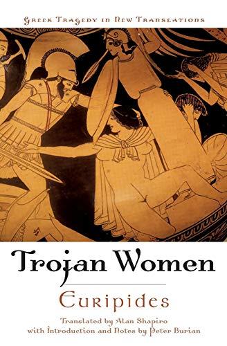 9780195179101: Trojan Women (Greek Tragedy in New Translations)