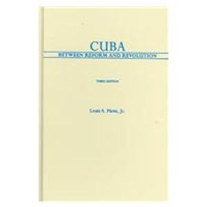 9780195179118: Cuba: Between Reform and Revolution (Latin American Histories)