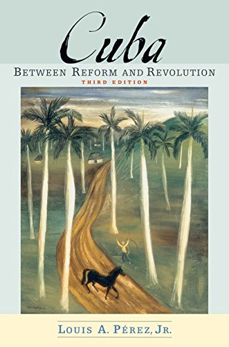 9780195179125: Cuba: Between Reform and Revolution (Latin American Histories)