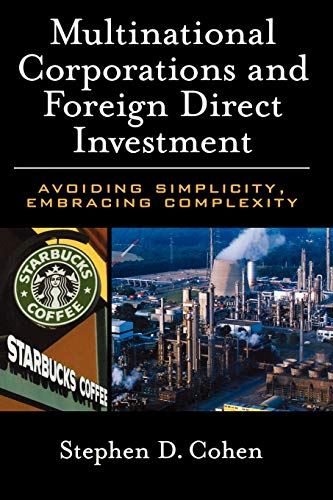 9780195179361: Multinational Corporations and Foreign Direct Investment: Avoiding Simplicity, Embracing Complexity