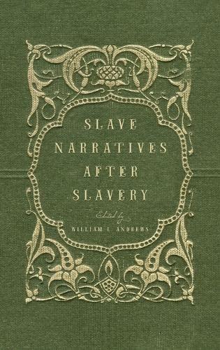 9780195179422: Slave Narratives after Slavery