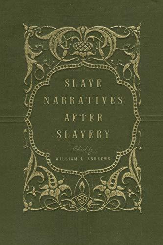 9780195179439: Slave Narratives after Slavery
