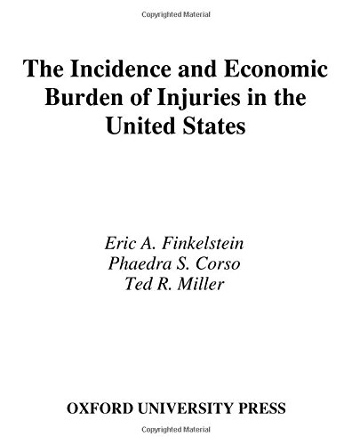 9780195179484: Incidence and Economic Burden of Injuries in the United States