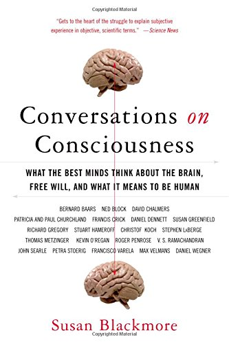 9780195179590: Conversations on Consciousness: What the Best Minds Think about the Brain, Free Will, and What It Means to Be Human