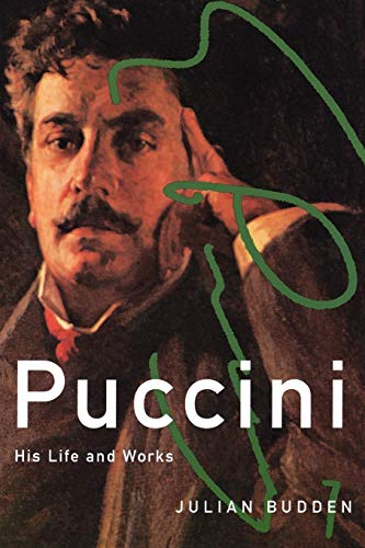9780195179743: Puccini: His Life and Works (Master Musicians Series)