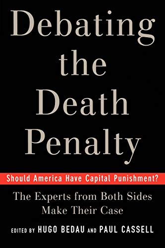 9780195179804: Debating the Death Penalty: Should America Have Capital Punishment? the Experts on Both Sides Make Their Best Case