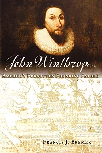 9780195179811: John Winthrop: America's Forgotten Founding Father