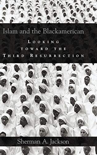 9780195180817: Islam and the Blackamerican: Looking Toward the Third Resurrection