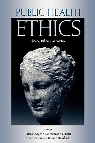 9780195180855: Public Health Ethics: Theory, Policy, and Practice