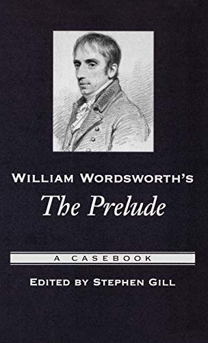 9780195180916: William Wordsworth's The Prelude: A Casebook