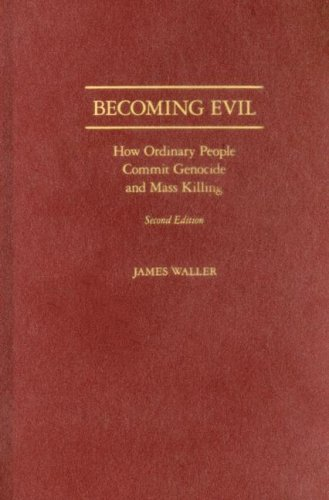 9780195180930: Becoming Evil: How Ordinary People Commit Genocide and Mass Murder