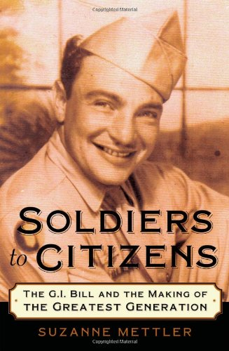 9780195180978: Soldiers to Citizens: The G.I. Bill and the Making of the Greatest Generation