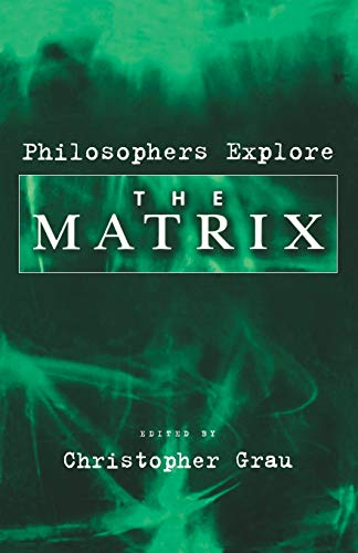 9780195181074: Philosophers Explore The Matrix