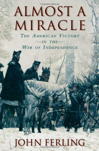 9780195181210: Almost a Miracle: The American Victory in the War of Independence