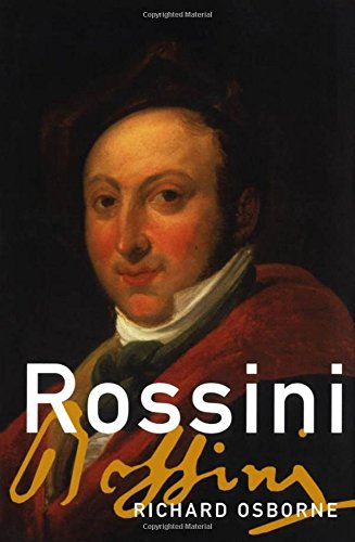 9780195181296: Rossini: His Life and Works